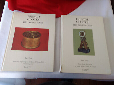 French Clocks The World Over- Part One And Two- By Tardy- Books- Scarce