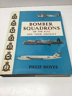 BOMBER SQUADRONS OF THE R.A.F. AND THEIR AIRCRAFT  Philip Moyes Hardcover