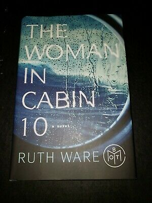 The Woman in Cabin 10 by Ruth Ware.  Book of the Month edition.