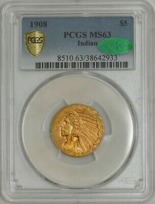 1908 $5 Gold Indian MS63 Secure Plus PCGS ~ CAC 942361-2