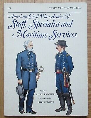 American Civil War Armies(3): Staff, Specialist, Maritime Osprey 1st Ed 1986