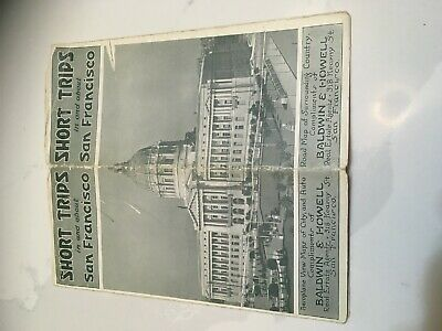 1920 SAN FRANCISCO Short Trips Brochure with Maps, Baldwin & Howell Real Estate