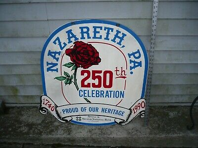 NAZARETH PA 1740-1990 PA  wooden hand painted sign 250 year   CELEBRATION