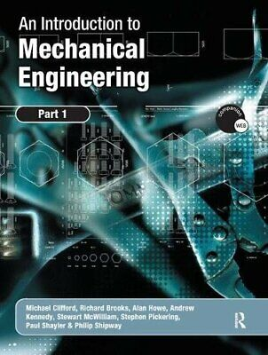 An Introduction to Mechanical Engineering: Part 1, Clifford 9781138442559 New..