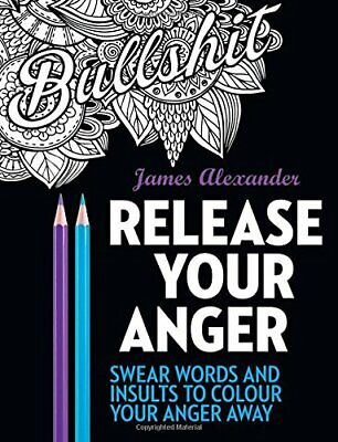 Release Your Anger: Midnight Edition: An Adult Coloring Book by Alexander New--