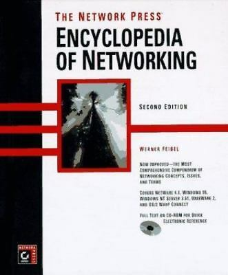 The Encyclopedia of Networking by Feibel, Werner