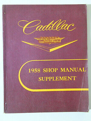 Cadillac : Shop Manual Suppliment 1958