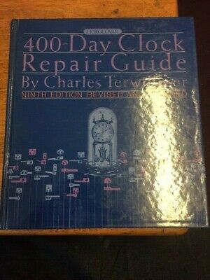 Horolovar 400 Day Clock Repair Guide Book 9th Edition Charles Terwilliger