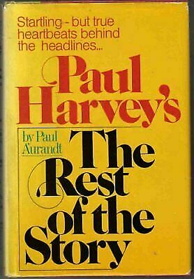 Paul Harvey's the Rest of the Story  Paul Aurandt  Acceptable  Book  0 Hardcover