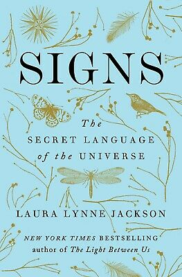 Signs: The Secret Language of the Universe by Laura Lynne Jackson | P.D.F