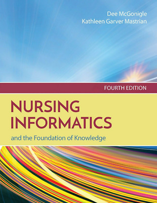 Nursing Informatics and the Foundation of Knowledge, Fourth 4 Edition { P.D.F}