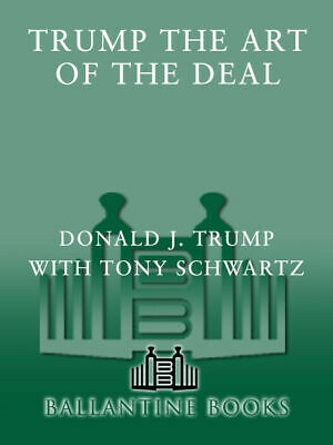 Trump: The Art of the Deal by  Donald J. Trump  [Digital , 2015]