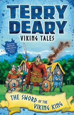 Viking Tales: The Sword of the Viking King NUOVO Deary Terry