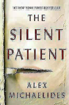 The Silent Patient  Michaelides, Alex  VeryGood  Book  0 Hardcover