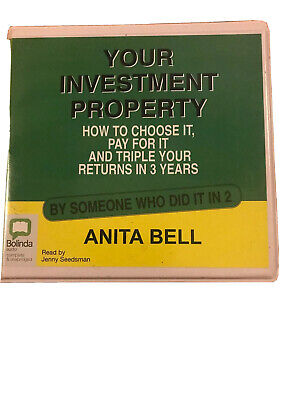 YOUR Investment Property ~ Anita Bell.  Audiobook 7 CDs Wealth Creation strategy