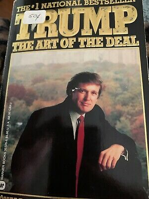Trump : The Art of the Deal by Tony Schwartz and Donald J. Trump (1989,...