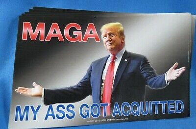 WHOLESALE LOT OF 20 TRUMP 2020 MAGA MY ASS GOT ACQUITTED STICKERS suit tie GOP