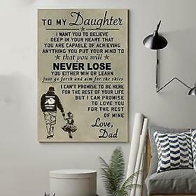 Dad To My Daughter You Will Never Lose I Love You Poster No Frame US Supplier