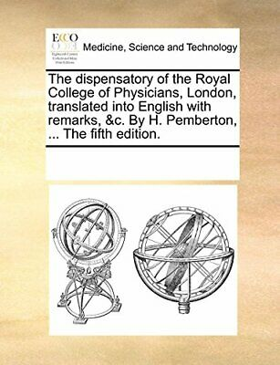 The dispensatory of the Royal College of Physic, Contributors,,,