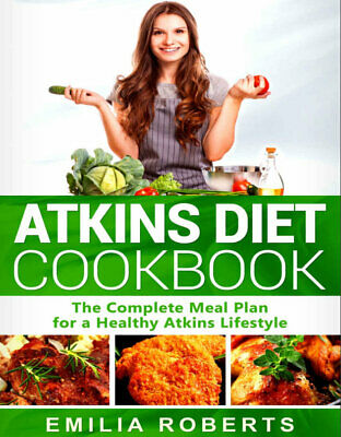 Atkins Diet Cookbook – The Complete Meal Plan for a Healthy Eb00k/PDF