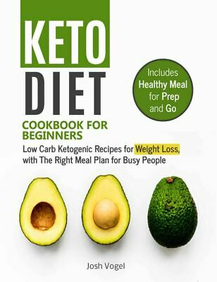 Keto Diet Cookbook for Beginners –Low Carb Ketogenic Recipes for Weigh Eb00k/PDF
