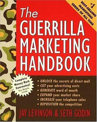 The Guerrilla Marketing Handbook by Jay Conrad Levinson President, Seth Godin, G