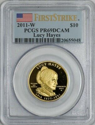 2011-W $10 Lucy Hayes First Strike Spouse Gold PR69 DCAM PCGS 922073-12
