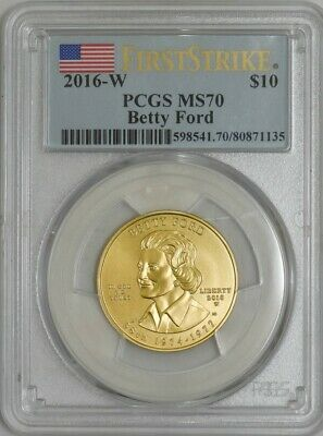 2016-W $10 Betty Ford First Strike Spouse Gold MS70 PCGS 935506-10