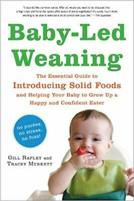 Baby-led Weaning Helping Your Baby to Love Good Food By Gill Rapley (PDF)