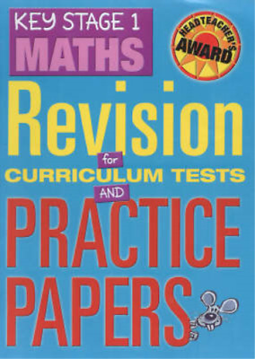 Key Stage 1 Maths: Revision for Curriculum Tests and Practice Papers (Headteache