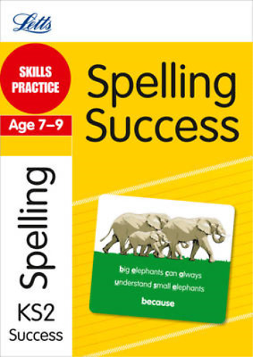 Spelling Age 7-9: Skills Practice (Letts Key Stage 2 Success), Jon Goulding, Use
