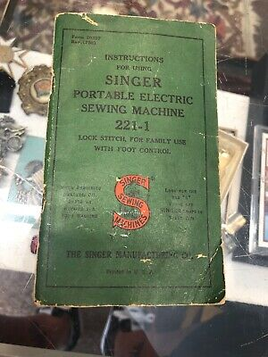 Vintage 40s Instructions for Using Singer Portable Electric Sewing Machine 221-1