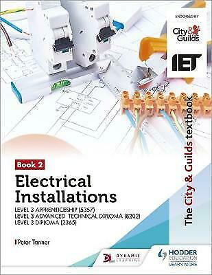 The City & Guilds Textbook:Book 2 Electrical Installations fo... - 9781510432253