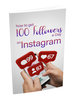 How To Get 100 Followers a Day On Instagram EBOOK english 100% works NEW