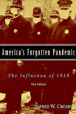 America's Forgotten Pandemic: The Influenza of 1918 ⚡ ΕΒΟΟΚ