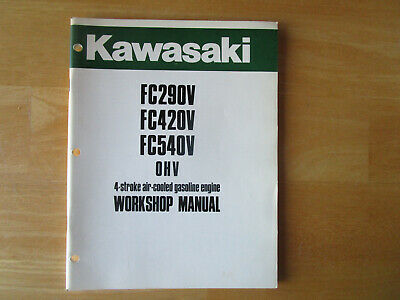 Kawasaki FC290V FC420V FC540V OHV 4 Stroke Gasoline Engine Workshop Manual