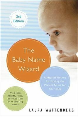 The Baby Name Wizard Revised 3rd Edition A Magical Method Paperback Book