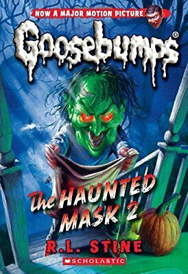 NEW - The Haunted Mask 2 (Classic Goosebumps #34) by Stine, R. L.