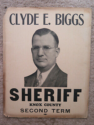 Vintage Clyde E Biggs Sherfiff Knox County Ohio political poster