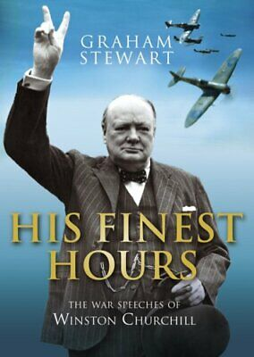 (Very Good)-His Finest Hours: The War Speeches of Winston Churchill (Hardcover)-