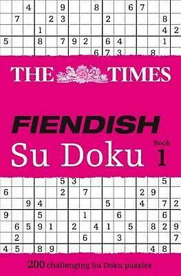 The Times Fiendish Su Doku Book 1: 200 Challenging Puzzles from the Times by Way