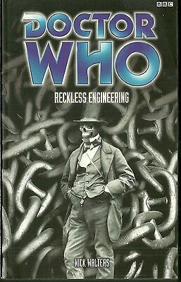 Paperback Book - DOCTOR WHO - RECKLESS ENGINEERING - Nick Walters - BBC - 2003