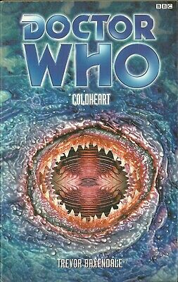 Paperback Book - DOCTOR WHO - COLDHEART - Trevor Baxendale - BBC - 2000