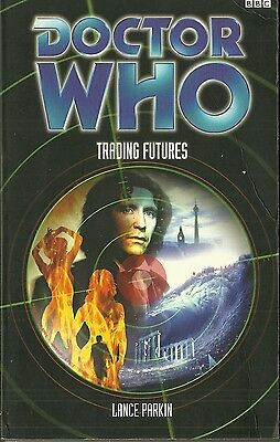OOP  Paperback Book - DOCTOR WHO - TRADING FUTURES - Lance Parkin - BBC - 2002