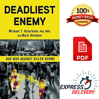 Deadliest Enemy: Our War Against Killer Germs [P.D.F] Fast Delivery