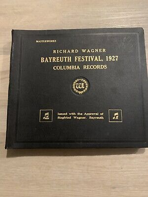 """Bayreuth Festival 1927 - Richard Wagner Columbia Records 78rpm 12"""""""