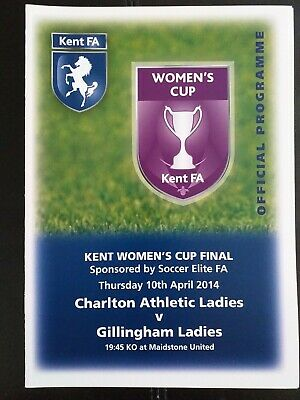 Charlton Athletic Ladies V Gillingham Ladies Kent Women's Cup Final   10/4/2014