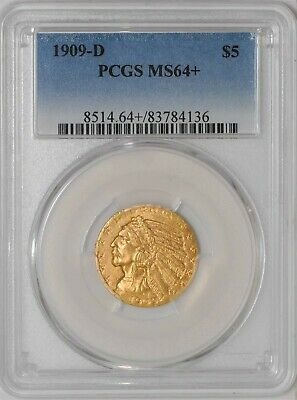 1909-D $5 Gold Indian MS64+ PCGS 936653-2