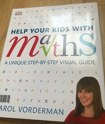 Help your kids with Maths KS1 To KS4 Carol Vorderman Ages 5-16 New Home School