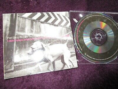 Pet Shop Boys I Don't Know What You Want But I Can't Give It Any More CD Single
